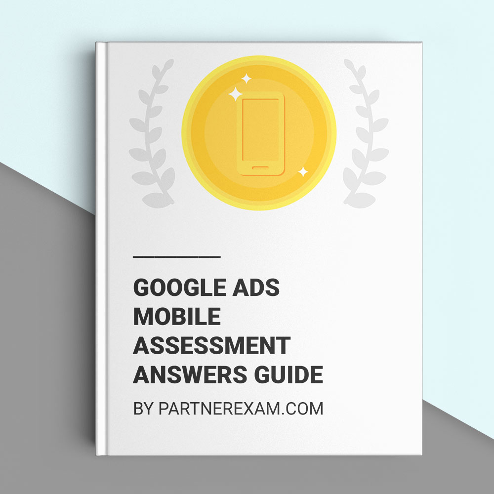 Google Ads Mobile Answers Guide (Academy for Ads)