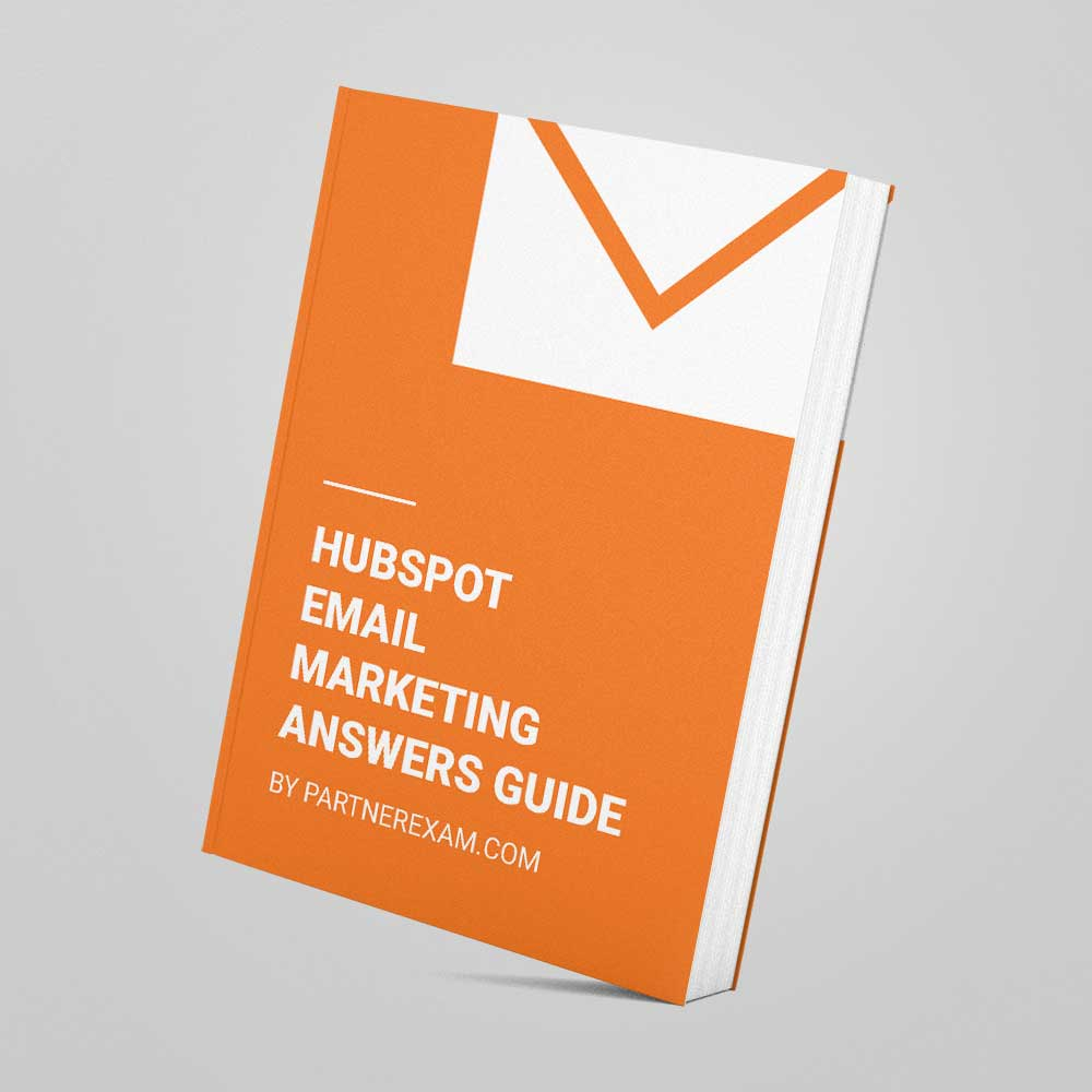 Hubspot Email Marketing Certification Answers Guide