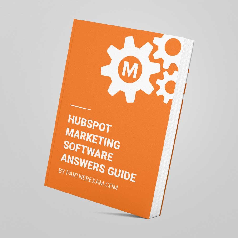 Hubspot Marketing Software Certification Answers Guide Partnerexam