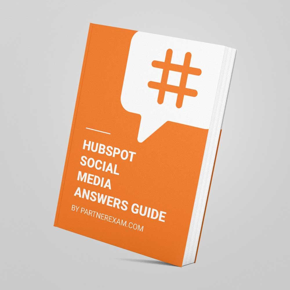 Hubspot Social Media Certification Answers Guide Partnerexam